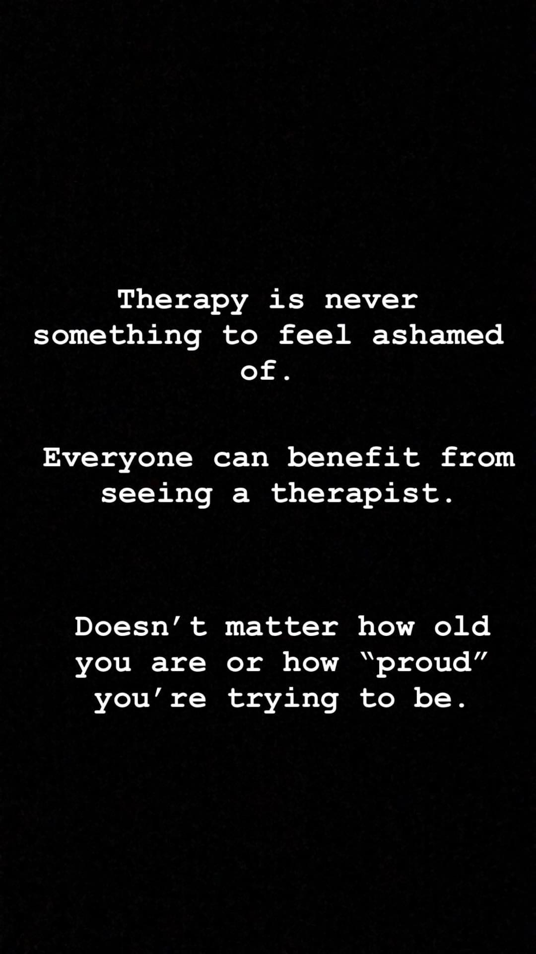A blackandwhite Instagram Story reading Therapy is never something to feel ashamed of. Everyone can benefit from seeing...