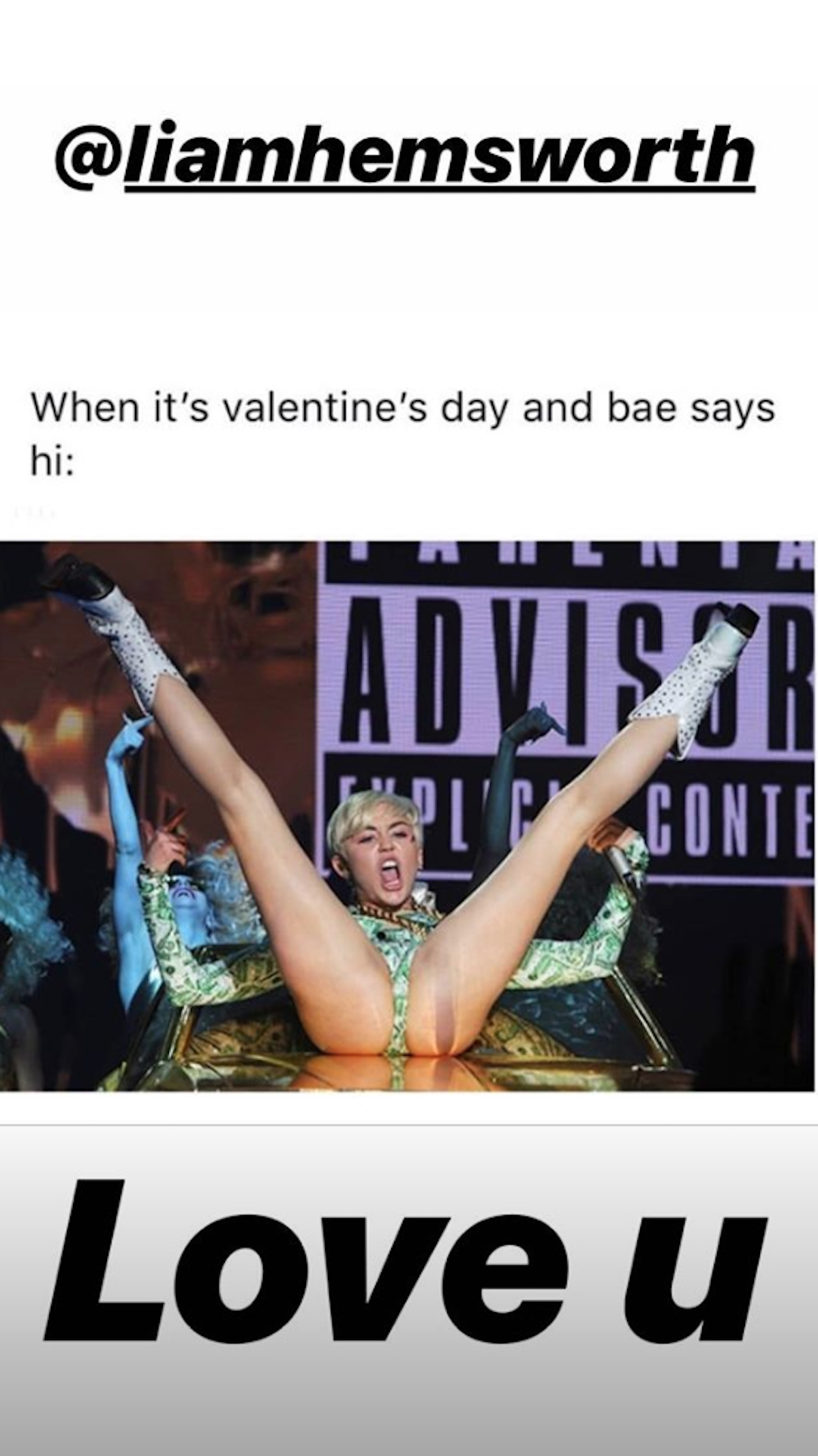 A meme that Miley Cyrus posted to Liam Hemsworth for Valentine's Day.