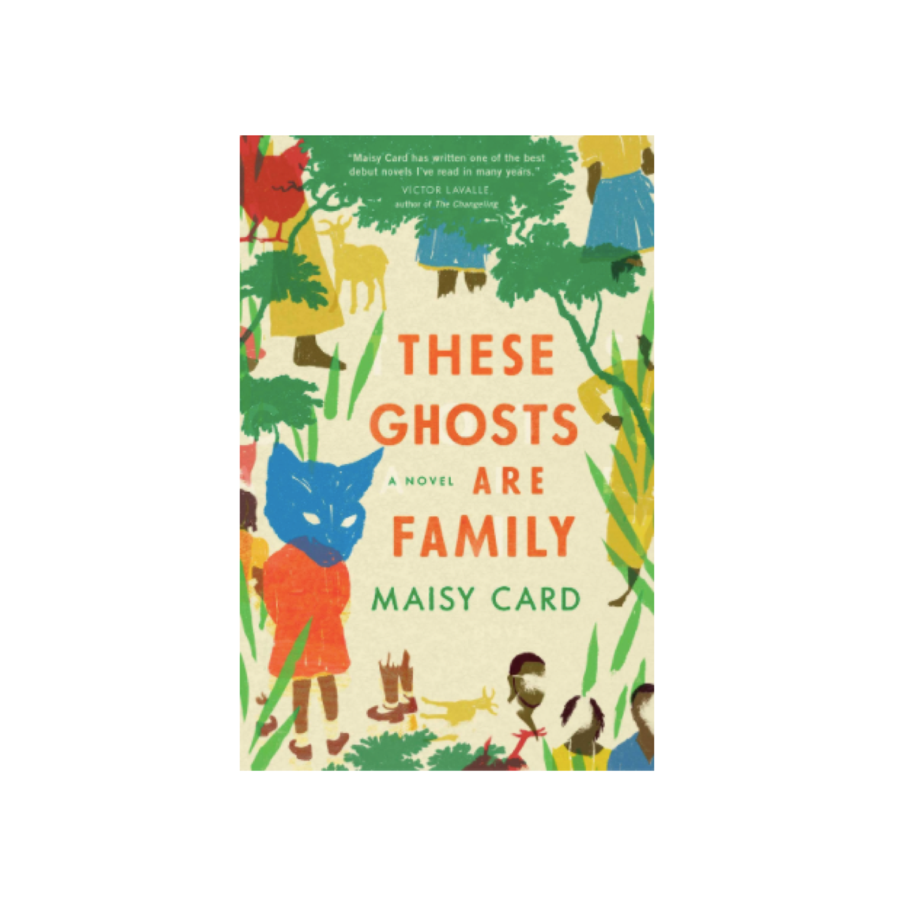 these ghosts are family novel by maisy card